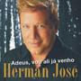 Herman José – Adeus, vou ali já venho