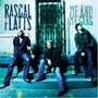 Rascal Flatts – Me & My Gang