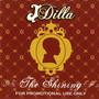 J Dilla – The Shining PROMO