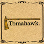 Tomahawk &ndash; Tomahawk