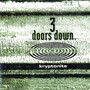 3 Doors Down – Kryptonite