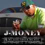 J-Money – My Life Check Me Out