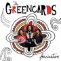 The Greencards – Fascination