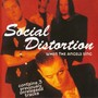 Social Distortion – When The Angels Sing
