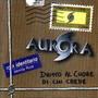 Aurora – Dritto al Cuore di Chi Crede