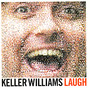 Keller Williams – Laugh