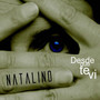 Natalino – DESDE QUE TE VI