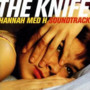 The Knife – Hanna med H Soundtrack