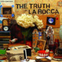 La Rocca – The Truth