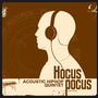 Hocus Pocus – Acoustic HipHop Quintet