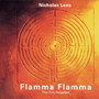 Nicholas Lens – Flamma Flamma