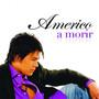 americo – A MORIR