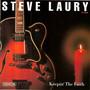 Steve Laury – Keepin' The Faith