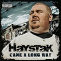 Haystak – Came A Long Way
