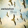SWITCHFOOT – Hello Huricane