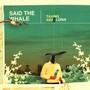Said The Whale – Taking Abalonia
