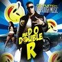 Dorrough – Mr. D-O Double R