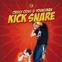 Crissy Criss – Kick Snare / Pimp Game