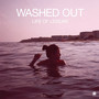 Washed Out – Life Of Leisure EP