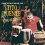 Tito Puente – King Of Kings - The Very Best