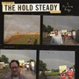 The Hold Steady &ndash; A Positive Rage