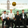Honor Society – Fashionably Late