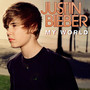Justin Bieber – My World