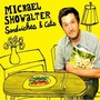 Michael Showalter – Sandwiches & Cats