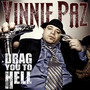 Vinnie Paz – Drag You To Hell
