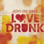 Boys Like Girls – Love Drunk - Single