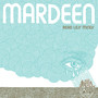 Mardeen – Read Less Minds