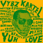 Vybz Kartel &ndash; Yuh Love
