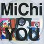 MiChi – YOU