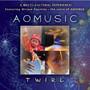 Aomusic – Twirl