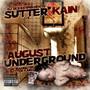 DJ Bless aka Sutter Kain – August Underground