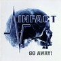 Infact – Go Away
