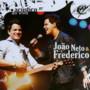 Joao Neto e Frederico – Acústico Ao Vivo
