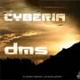 'CYBERIA' – DMS