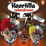 Floorfilla – Cyberdream