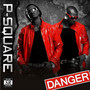 p-square – Danger