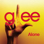 Glee Cast – Alone