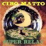Cibo Matto – Super Relax