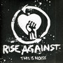 Rise Against – This is Noise