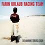 Farin Urlaub Racing Team – Wahrheit Übers Lügen