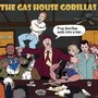 The Gas House Gorillas – Five Gorillas Walk Into A Bar