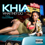 Khia – What They Do