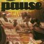 PAUSE – Pause
