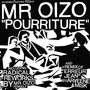 Mr. Oizo – Pourriture
