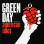 Greenday – American Idiot
