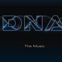 DNA – The Music